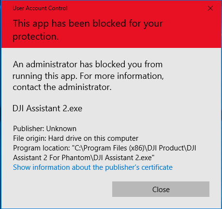 DJI Assistant 2 error: An app has been blocked for your protection